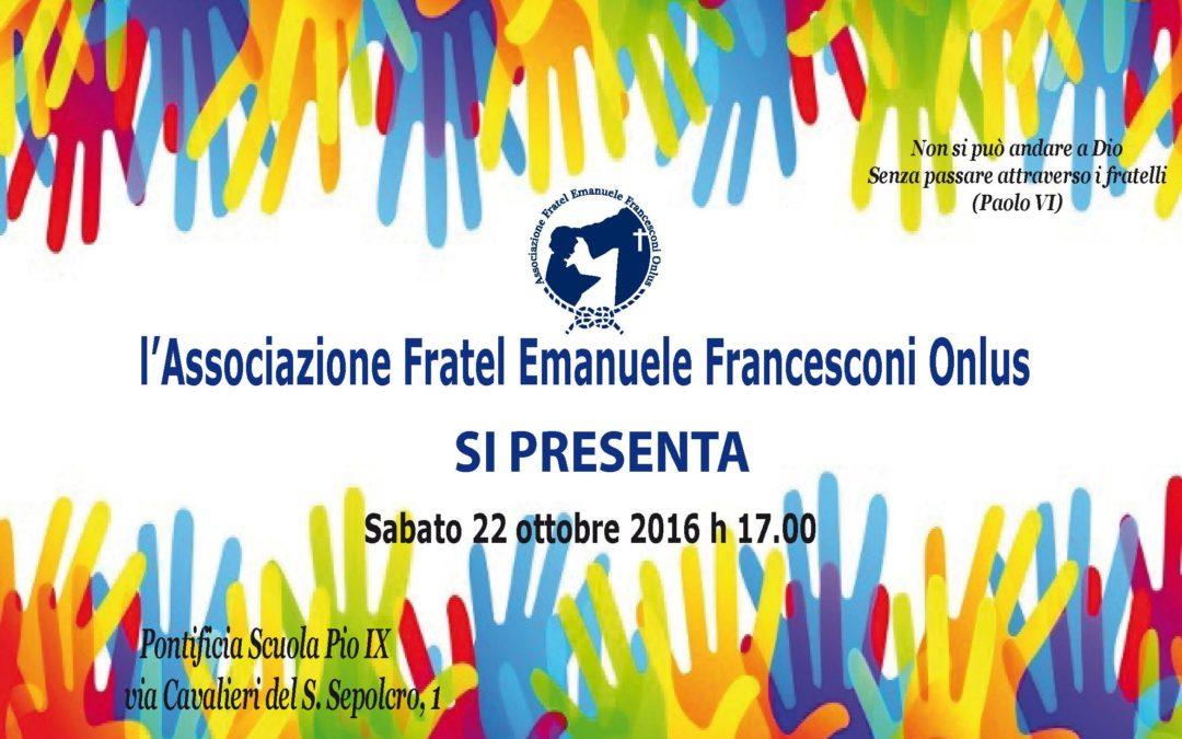 Presentazione dell'Associazione Fratel Emanuele Francesconi Onlus